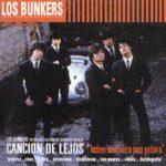 Los Bunker - Canción de Lejos